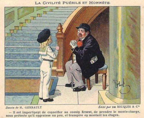 Il est impertinent de conseiller au cousin Ernest de prendre le monte-charge