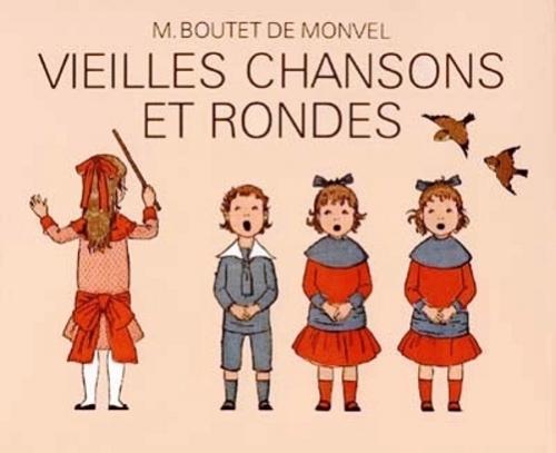 Vieilles Chansons et Rondes